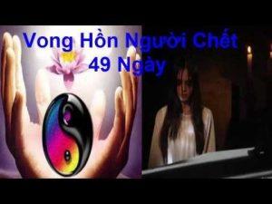 http://batquai.org/wp-content/uploads/2017/05/goi-hon-nguoi-chet-sau-49-ngay-va-hon-di-ve-dau.jpg