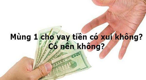 mung-1-cho-vay-tien-co-xui-khong